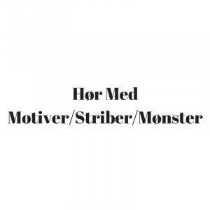 Hør m. Motiver / Striber / Mønster